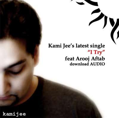 Kamijee - I try feat Arooj Aftab