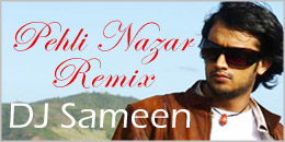 Ati Aslams Pehli Nazar remixed by DJ Sameen (Bass Tabla Twist)